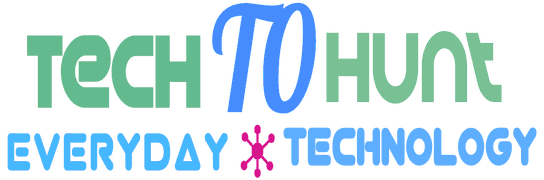 TechToHunt - Everyday Technology | Daily Tech News | Best Tech Blogs